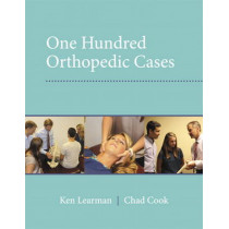100 Orthopedic Cases by Chad Cook, 9780132653060