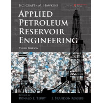 Applied Petroleum Reservoir Engineering by Ronald E. Terry, 9780133155587