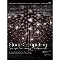 Cloud Computing: Concepts, Technology & Architecture by Thomas Erl, 9780133387520