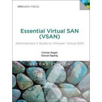 Essential Virtual SAN (VSAN): Administrator's Guide to VMware Virtual SAN by Cormac Hogan, 9780134511665
