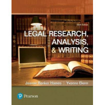 Legal Research, Analysis, and Writing by Joanne Banker Hames, 9780134559841