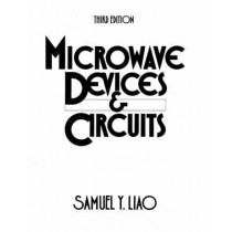 Microwave Devices and Circuits by Samuel Y. Liao, 9780135832042