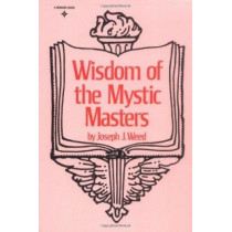 Wisdom of the Mystic Masters by Joseph J. Weed, 9780139615320