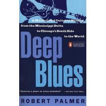 Deep Blues by Palmer, Robert, 9780140062236