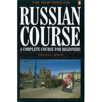 The New Penguin Russian Course by Nicholas J. Brown, 9780140120417