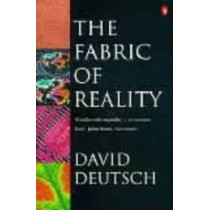 The Fabric of Reality by David Deutsch, 9780140146905