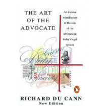 The Art of the Advocate by Richard Du Cann, 9780140179316