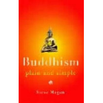 Buddhism Plain and Simple by Steve Hagen, 9780140195965