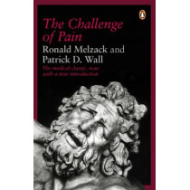 The Challenge of Pain by Patrick Wall, 9780140256703