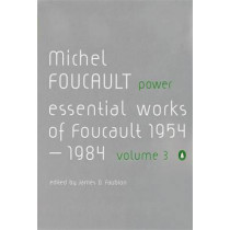 Power: The Essential Works of Michel Foucault 1954-1984 by Michel Foucault, 9780140259575