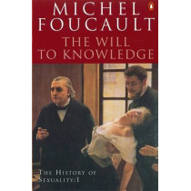 The History of Sexuality: 1: The Will to Knowledge by Michel Foucault, 9780140268683