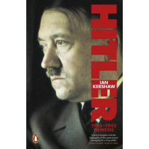 Hitler 1936-1945: Nemesis by Ian Kershaw, 9780140272390