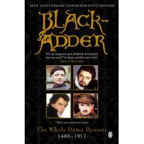 Blackadder: The Whole Damn Dynasty by Richard Curtis, 9780140280357