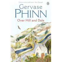 Over Hill and Dale by Gervase Phinn, 9780140281293