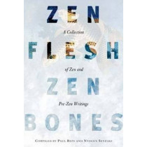 Zen Flesh, Zen Bones by Paul Reps, 9780140288322