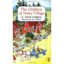 Children of Noisy Village by Lindgren, Astrid, 9780140326093