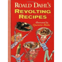 Roald Dahl's Revolting Recipes by Roald Dahl, 9780140378207