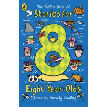 The Puffin Book of Stories for Eight-year-olds by Wendy Cooling, 9780140380521