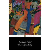 The Penguin Book of Modern African Poetry by Gerald Moore, 9780140424720