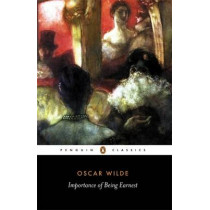 The Importance of Being Earnest and Other Plays by Oscar Wilde, 9780140436068