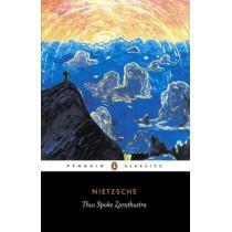 Thus Spoke Zarathustra by Friedrich Nietzsche, 9780140441185