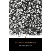 The Fable of the Bees by Bernard Mandeville, 9780140445411