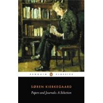 Papers and Journals by Soren Kierkegaard, 9780140445893