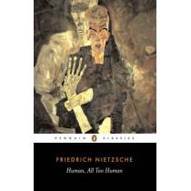 Human, All Too Human by Friedrich Nietzsche, 9780140446173