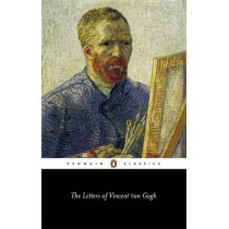 The Letters of Vincent Van Gogh by Vincent Van Gogh, 9780140446746