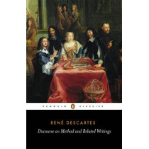 Discourse on Method and Related Writings by Rene Descartes, 9780140446999