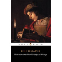 Meditations and Other Metaphysical Writings by Rene Descartes, 9780140447019