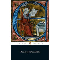 The Lais of Marie De France: With Two Further Lais in the Original Old French by Marie France, 9780140447590