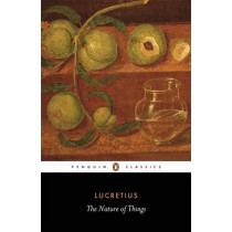 The Nature of Things by Lucretius, 9780140447965