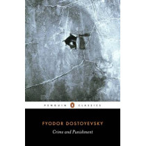 Crime and Punishment by Fyodor Dostoyevsky, 9780140449136