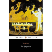 The Symposium by Plato, 9780140449273