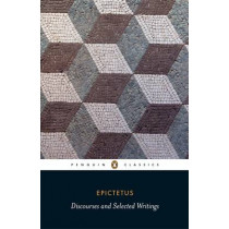 Discourses and Selected Writings by Epictetus, 9780140449464
