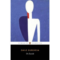 On Suicide by Emile Durkheim, 9780140449679