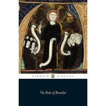 The Rule of Benedict by Saint Benedict of Nursia, 9780140449969