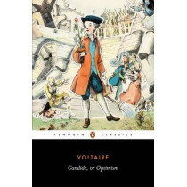 Candide, or Optimism by Francois Voltaire, 9780140455106