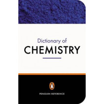 The Penguin Dictionary of Chemistry by D W A Sharp, 9780140514452