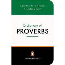 The Penguin Dictionary of Proverbs by Jonathan Law, 9780140514780