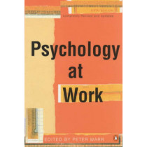 Psychology at Work by Peter Warr, 9780141000107