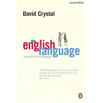 The English Language: A Guided Tour of the Language by David Crystal, 9780141003962