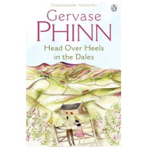 Head Over Heels in the Dales by Gervase Phinn, 9780141005225
