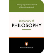 The Penguin Dictionary of Philosophy by Thomas Mautner, 9780141018409