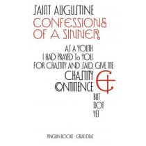 Confessions of a Sinner by Saint Augustine, 9780141018836