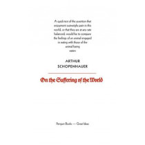 On the Suffering of the World by Arthur Schopenhauer, 9780141018942