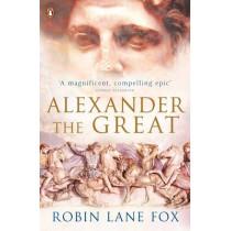 Alexander the Great by Robin Lane Fox, 9780141020761