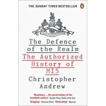 The Defence of the Realm: The Authorized History of MI5 by Christopher Andrew, 9780141023304