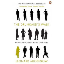 The Drunkard's Walk: How Randomness Rules Our Lives by Leonard Mlodinow, 9780141026473